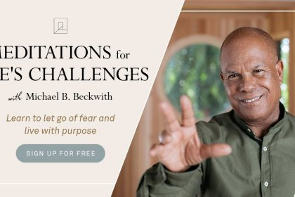 Meditations for Life's Challenges - With Michael Beckwith