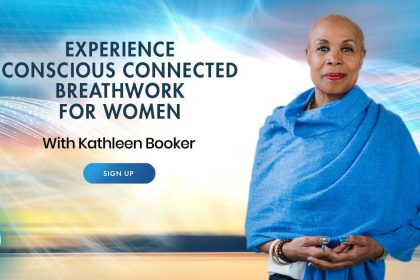 Conscious Breathwork For Women: For Healing, Growth, And Relaxation - With Kathleen Booker
