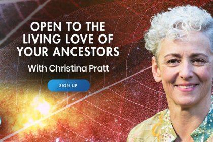 Living Love of Ancestors - Chistina Pratt