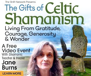 The Gifts of Celtic Shamanism - With Jane Burns