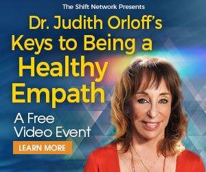 Keys to Being a Healthy Empath - With Dr. Judith Orloff