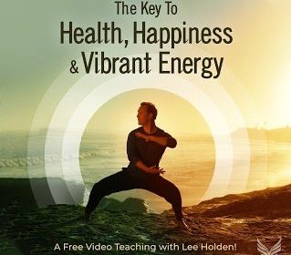 The Key to Health, Happiness, and Vibrant Energy - Qigong With Lee Holden