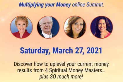 8 Spiritual Secrets for Multiplying Your Money - Online Summit With Mary Morrissey