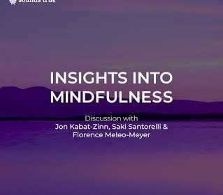 How to Reduce Stress, Relieve Anxiety, and Enhance Your Focus - With Jon Kabat-Zinn