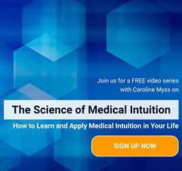 The Science of Medical Intuition - With Caroline Myss