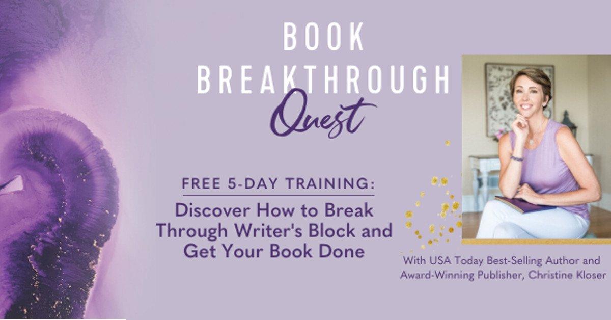 Book Breakthrough Quest - With Christine Kloser