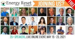 Energy Reset Summit 2021 - Overcome Fatigue & Re-Energize Yourself Naturally