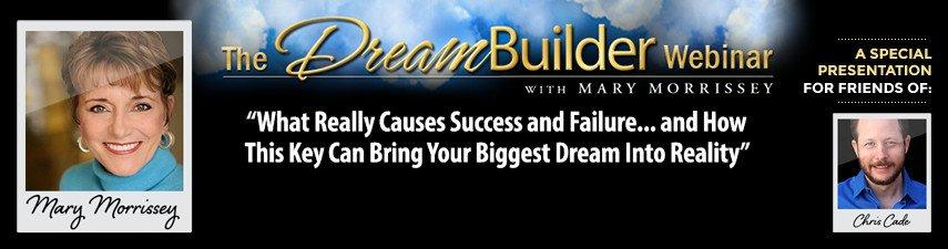 Mary Morrissey Dreambuilder Success Webinar