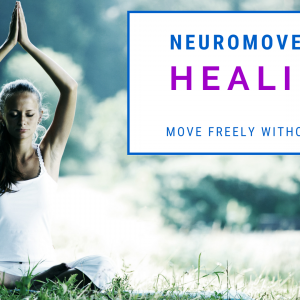 NeuroMovement Healing Fest: Learn How To Move Freely Without Pain - With Anat Baniel