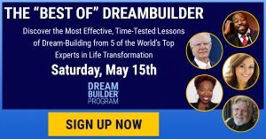 Dreambuilder Spiritual Transformation Summit - May 2021 - Hosted by Mary Morrissey