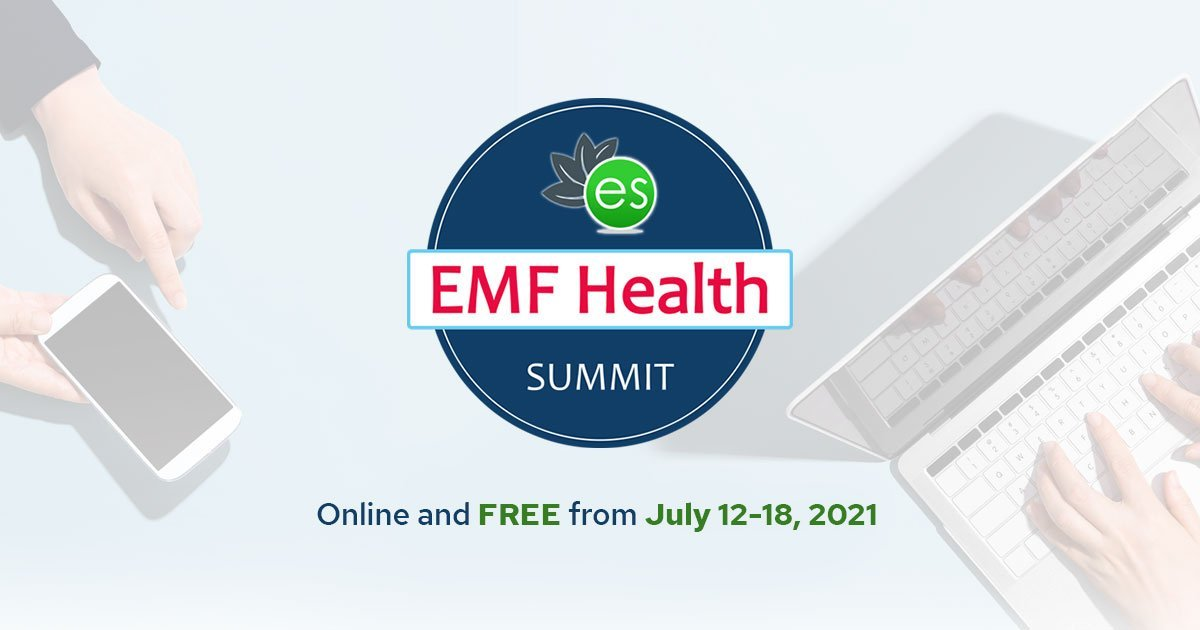 EMF Health Summit 2021 - Navigating EMFs, 5G, WiFi and Our Electromagnetic World