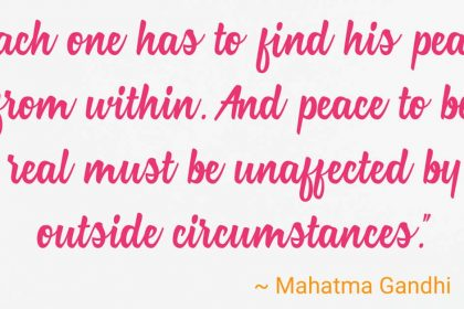 21 Inspirational Quotes From Gandhi To Bring You More Peace And Happiness