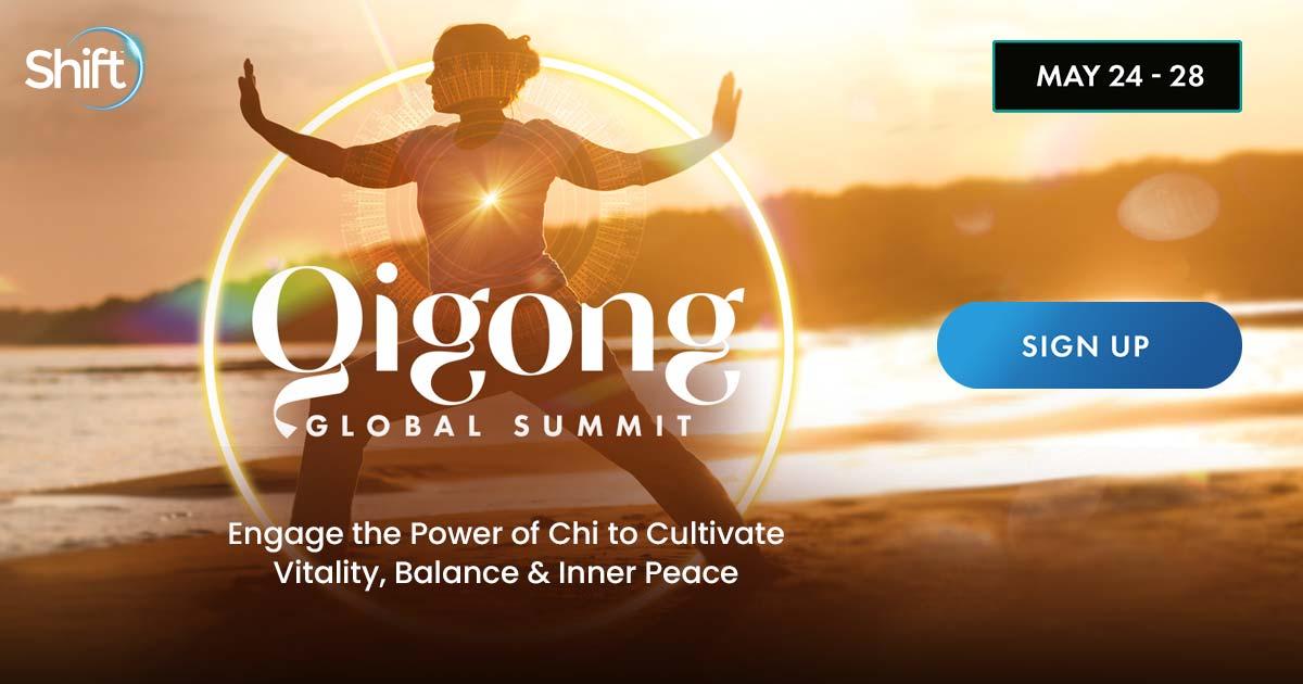 QiGong Global Summit 2021 - For Healing, Energy, And Spiritual Growth