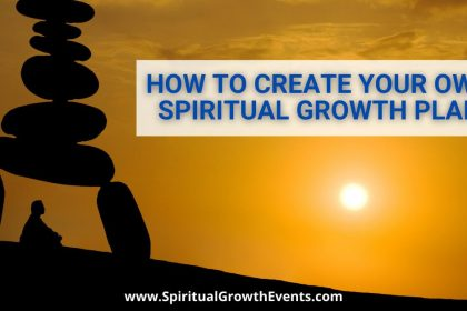 Blog Post: How to Create Your Own Spiritual Growth Plan