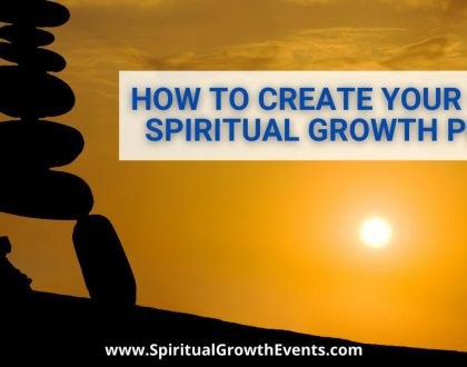 How To Create Your Own Spiritual Growth Plan