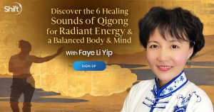 Learn The 6 Healing Sounds of Qigong for Radiant Energy & a Balanced Body & Mind - With Faye Li Yip
