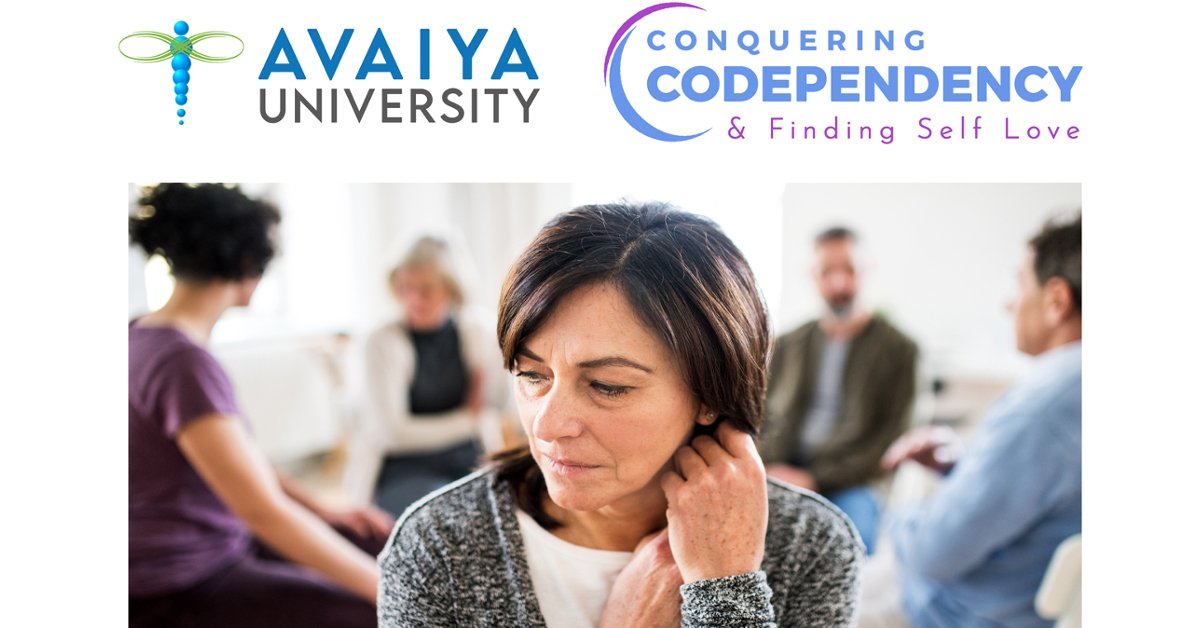 Conquering Codependency Summit 2021 - Find Self-Love, Inner Peace, and Better Relationships