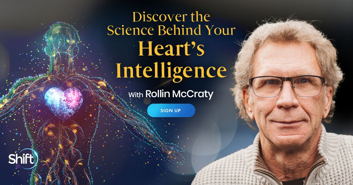 Find Inner Peace, Better Health, and Healing: Using Your Heart's Wisdom - With Rollin McCraty