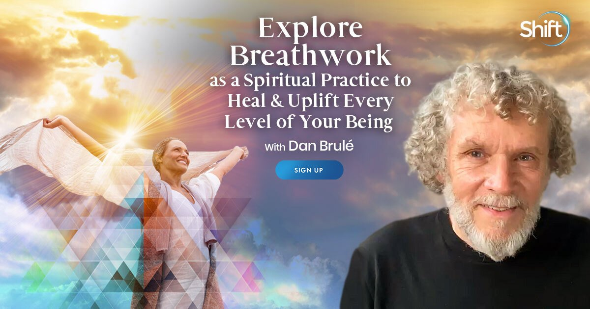 Breathwork for Healing, Spiritual Growth, and Inner Peace - With Dan Brulé