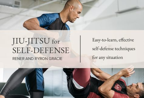 Jiu-Jitsu For Self Defense: Easy to Learn Techniques for All Ages & Body Types - With Byron & Rener Gracie