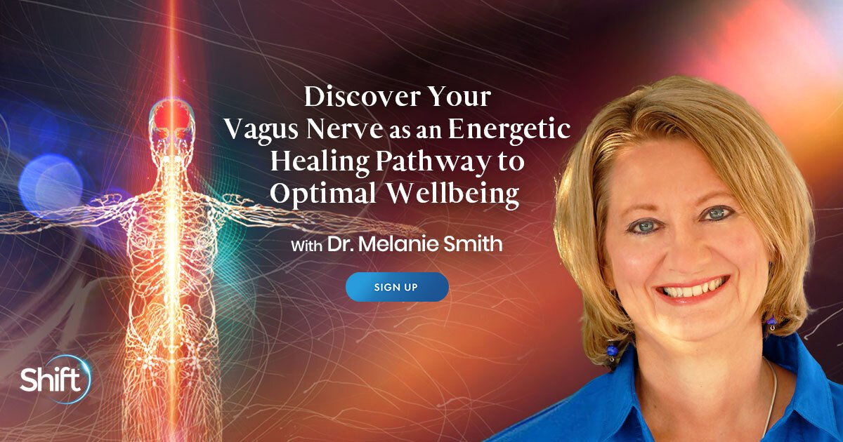 The Vagus Nerve & Energy Healing: Relieve Stress & Restore Your Health - With Melanie Smith
