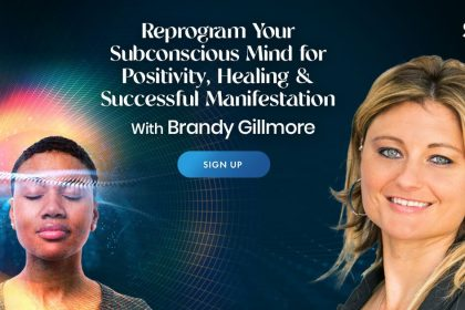 Reprogram Your Subconscious Mind for Positivity, Healing & Successful Manifestation - With Brandy Gillmore