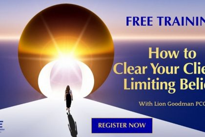 How to Clear Your Clients' Limiting Beliefs: For Coaches, Healers, and Therapists - With Lion Goodman