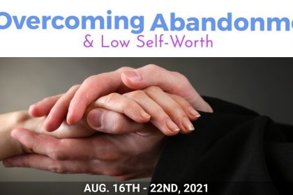 Overcoming Abandonment & Low Self-Worth Summit - Find Peace, Healing, And Connection