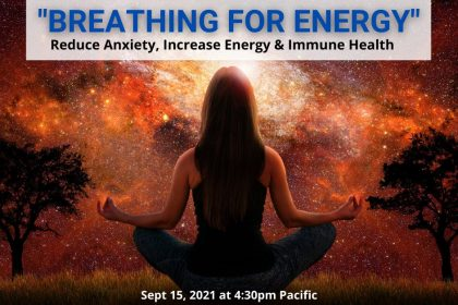 Reduce Your Anxiety & Increase Your Energy and Immune Health - In Just 10 Minutes A Day