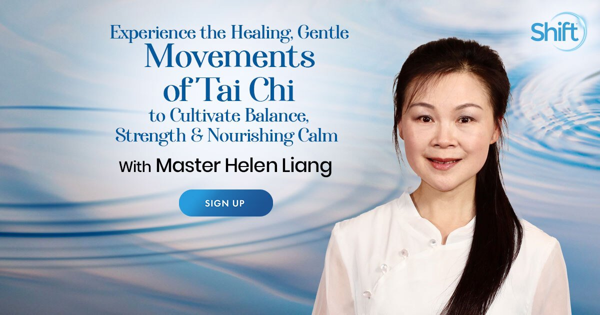 Healing Tai Chi: For Mental, Physical, and Spiritual Healing - With Helen Liang