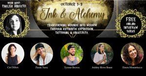 Ink & Alchemy Summit 2021 - Transform Wounds Into Wisdom