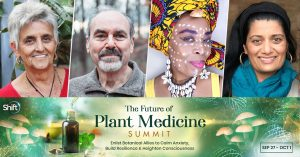 Plant Medicine Summit 2021 - For Healing, Emotional Wellness, and Stronger Immunity