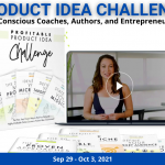 Conscious Authors, Coaches & Entrepreneurs: 5-Day Profitable Product Idea Challenge - With Marisa Murgatroyd