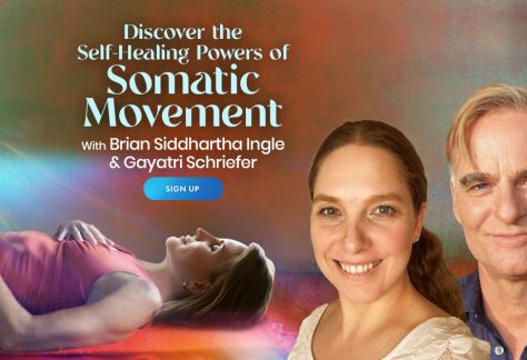 Discover the Self-Healing Powers of Somatic Movement - For Mind, Body, and Spirit