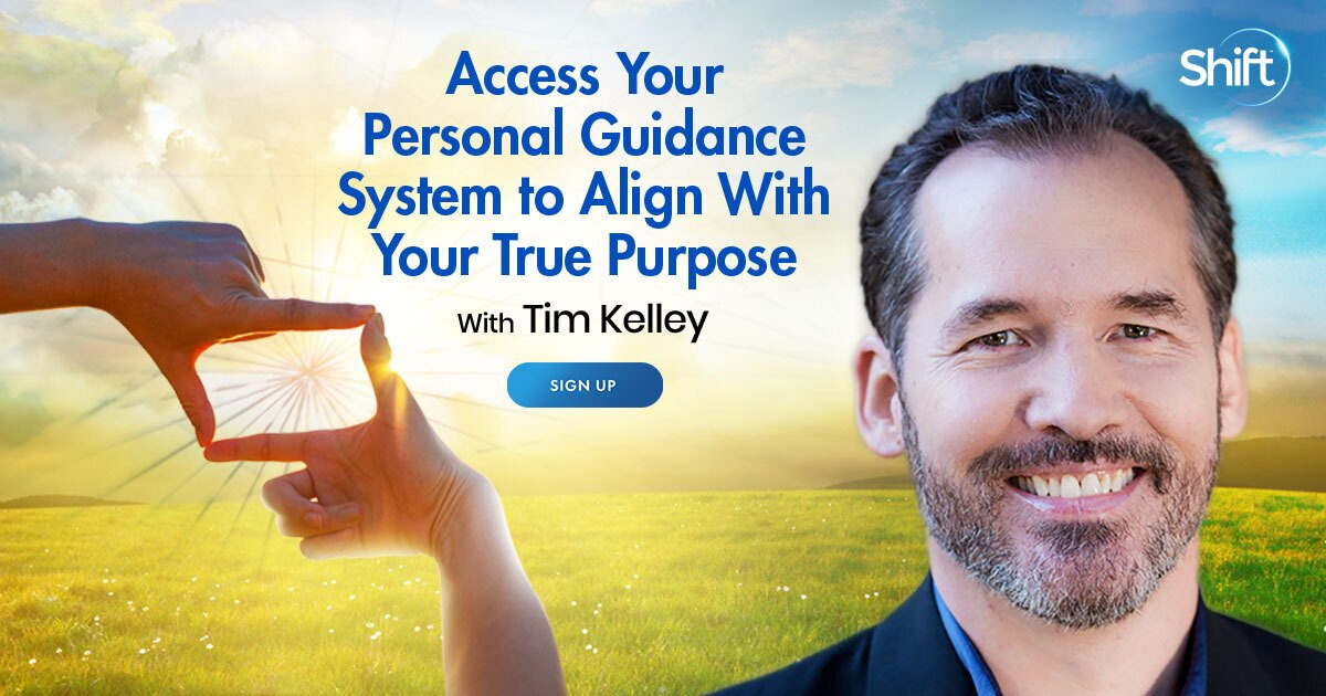 Align With Your True Purpose - Trust Your Intuition & Discover Your Life's Mission - With Tim Kelley