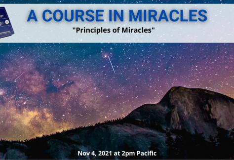 "ACIM Webinar: Let's Discuss ""Principles of Miracles"""