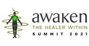 Awaken The Healer Within Summit 2021 - Integrate Ancient Wisdom & Cutting-Edge Science