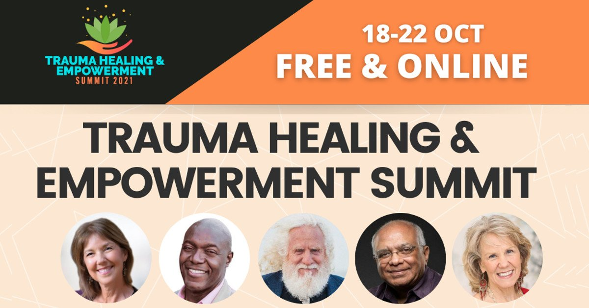 Trauma Healing & Empowerment Summit - Find Peace, Self-Love, and Resiliency