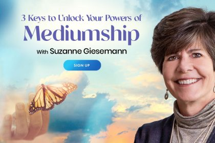 Unlock Your Mediumship Powers: How To Communicate With Your Spirit Guides - Suzanne Giesemann
